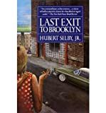 img - for [ Last Exit to Brooklyn[ LAST EXIT TO BROOKLYN ] By Selby, Hubert, JR. ( Author )Jan-13-1994 Paperback book / textbook / text book