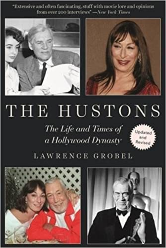 Book The Hustons: The Life and Times of a Hollywood Dynasty