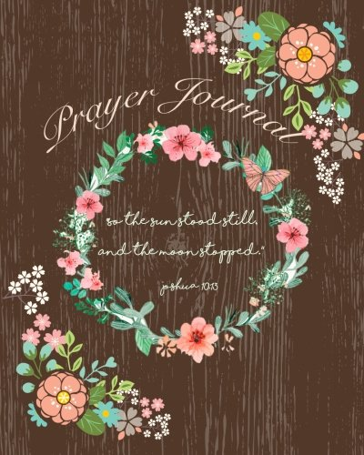 Prayer Journal :Praise & Thanks :Bible Verse Quote : So The