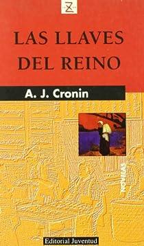 LAS LLAVES DEL REINO par Cronin