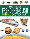 French-English Visual Dictionary, Jean-Claude Corbeil and Ariane Archambault, 1552979504