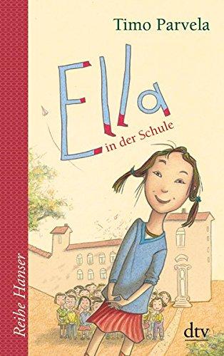 Ella in der Schule Taschenbuch – 1. Juli 2010 Timo Parvela Sabine Wilharm Anu Stohner Nina Stohner
