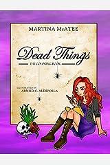 Dead Things Coloring Book: Book 1 (Dead Things Series) (Volume 1) Paperback