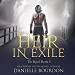 Heir in Exile: Latvala Royals, Book 3 | Danielle Bourdon