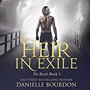 Heir in Exile: Latvala Royals, Book 3 | Danielle Bourdon
