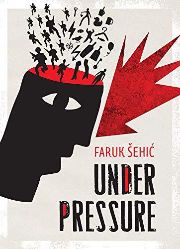 Under Pressure por Faruk Sehic,Mirza Puric