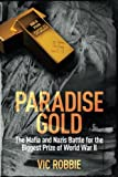 img - for Paradise Gold: The Mafia and Nazis Battle for the Biggest Prize of World War II (Ben Peters Thriller series) (Volume 2) book / textbook / text book