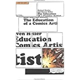 The Education of a Comics Artist: Visual Narrative in Cartoons, Graphic Novels, and Beyond