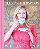 #1: Whiskey in a Teacup: What Growing Up in the South Taught Me About Life, Love, and Baking Biscuits