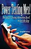 Power Texting Men!, Gregg Michaelsen, 0615958524