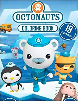 Octonauts Coloring Book: Great 19 Illustrations for Kids: Samuel ...