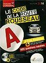 Code Rousseau de la route B 2014 par Rousseau