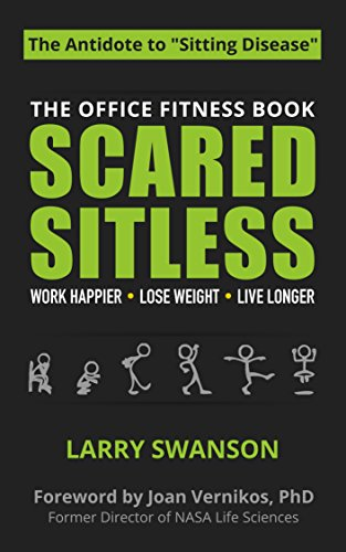 - Scared Sitless: The Office Fitness Book