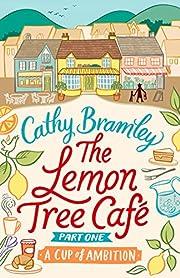 The Lemon Tree Café - Part One: A Cup…