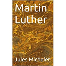 Martin Luther (Histoire t. 4) (French Edition)