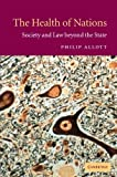 img - for The Health of Nations: Society and Law beyond the State by Philip Allott (2002-12-09) book / textbook / text book