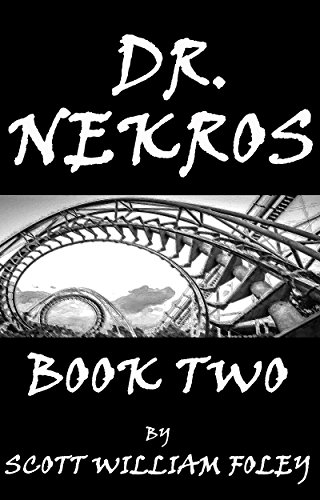 Dr. Nekros: Book Two