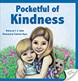 Pocketful of Kindness, T. A. Smith, 1620249472