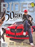 Rides Magazine March/April 2008 featuring 50 Cent, Rick Ross, Black Sunday, the Top 8 of '08 and MORE