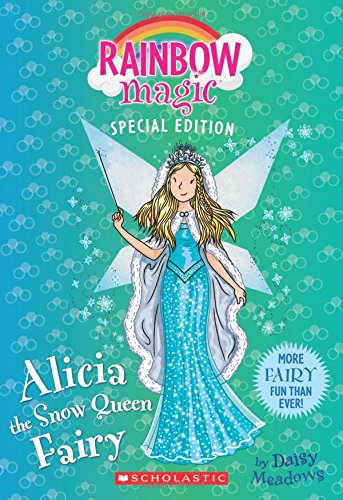 Alicia the Snow Queen Fairy (Rainbow Magic Special Edition) -