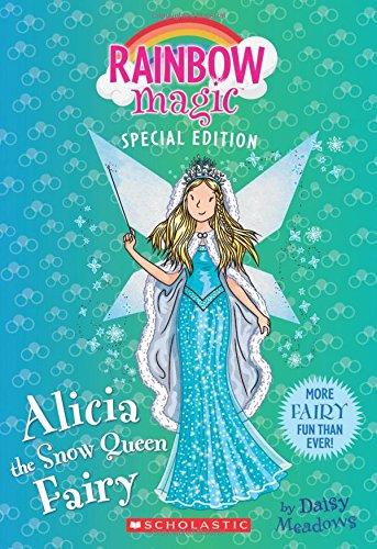 Alicia the Snow Queen Fairy (Rainbow Magic Special (Rainbow Magic)