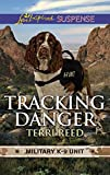 Tracking Danger (Military K-9 Unit)