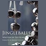 Jingleballs: Romantic Comedy Shorts, Book 1 | Suz Korb