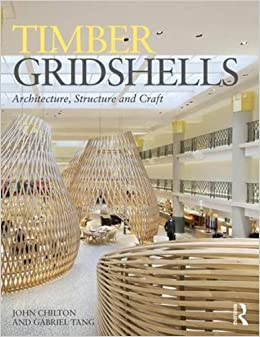 Book Timber Gridshells: Architecture, Structure and Craft