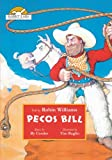 Pecos Bill, Told by Robin Williams with Music by Ry Cooder