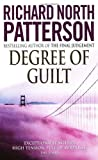Degree of Guilt, Richard North Patterson, 0099296918
