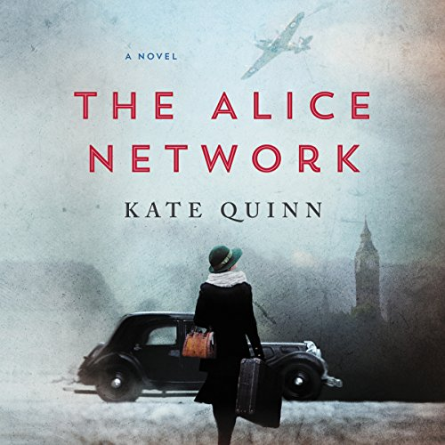 The Alice Network: A Novel Audiobook [Free Download by Trial] thumbnail