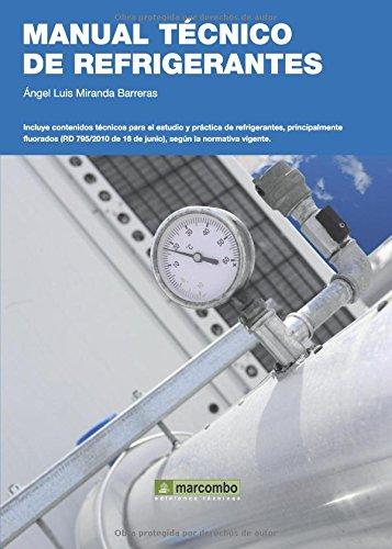 Manual Técnico de Refrigerantes (ACCESO RÁPIDO) por Miranda Barreras, Ángel Luis