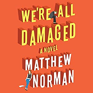 We're All Damaged Audiobook