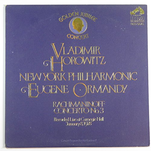 Horowitz / Rachmaninoff: Concerto No. 3 - Live At Carnegie Hall, 1978 (Golden Jubilee Concert) by RCA Victor Red Seal