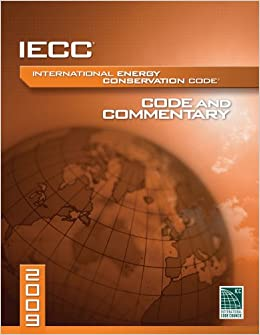 2009 International Energy Conservation Code and Commentary (2009 Commentary)