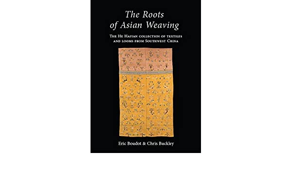 The roots of asian weaving eric boudot chris buckley ebook the roots of asian weaving eric boudot chris buckley ebook amazon fandeluxe Ebook collections