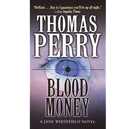 Blood Money Jane Whitefield Book 5 Kindle Edition By Perry Thomas Mystery Thriller Suspense Kindle Ebooks Amazon Com