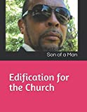 img - for Edification for the Church: Son of a Man book / textbook / text book