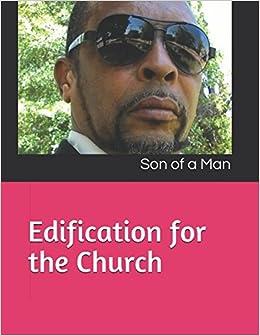 Book Edification for the Church: Son of a Man