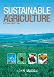 Sustainable Agriculture, John Mason, 0643068767