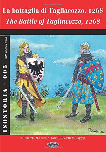 La battaglia di Tagliacozzo, 1268: The Battle of Tagliacozzo, 1268 (IsoStoria) (Italian Edition)