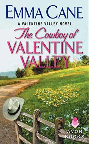 Download The Cowboy of Valentine Valley: A Valentine Valley Novel PDF