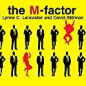 The M-Factor: How the Millennial Generation Is Rocking the Workplace Audiobook by Lynne Lancaster, David Stillman Narrated by Susan Ericksen