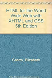 HTML for the World Wide Web with XHTML and CSS 5th Edition