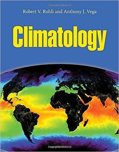 Climatology 2nd Edition by Rohli, Robert V., Vega, Anthony J. [Paperback]