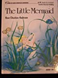 The Little Mermaid, Hans Christian Andersen, 0849985307