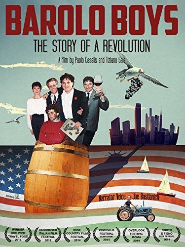 Di Barolo - Barolo Boys. The Story of a Revolution