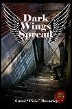 Dark Wings Spread (The Dark Angel Trilogy Book 2)