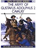 The Army of Gustavus Adolphus (2): Cavalry (Men-at-Arms)