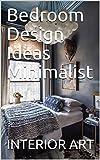 bedroom design ideas Bedroom Design Ideas Minimalist